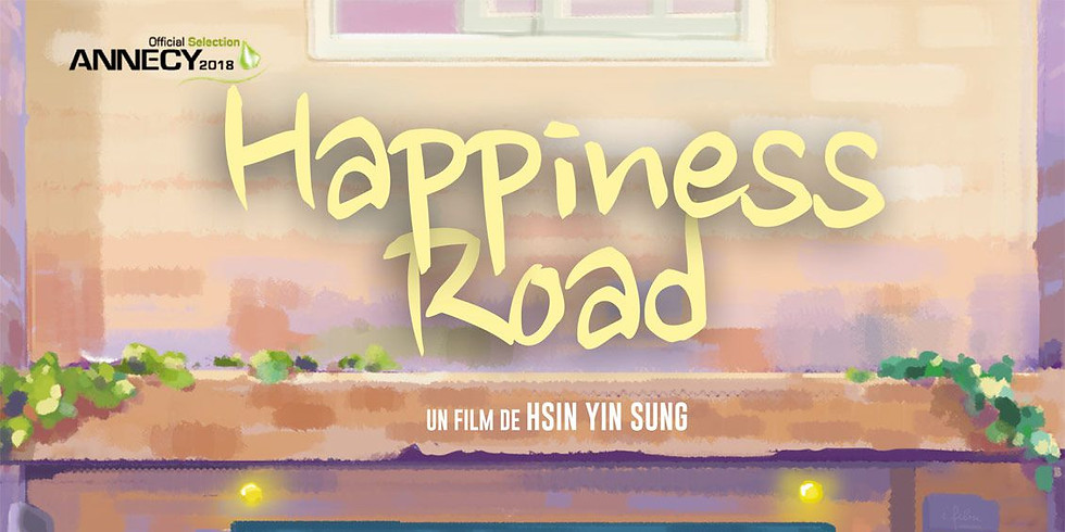 """Projection """"Happiness Road"""" HsinYin Sung, 2018, 1h51"""