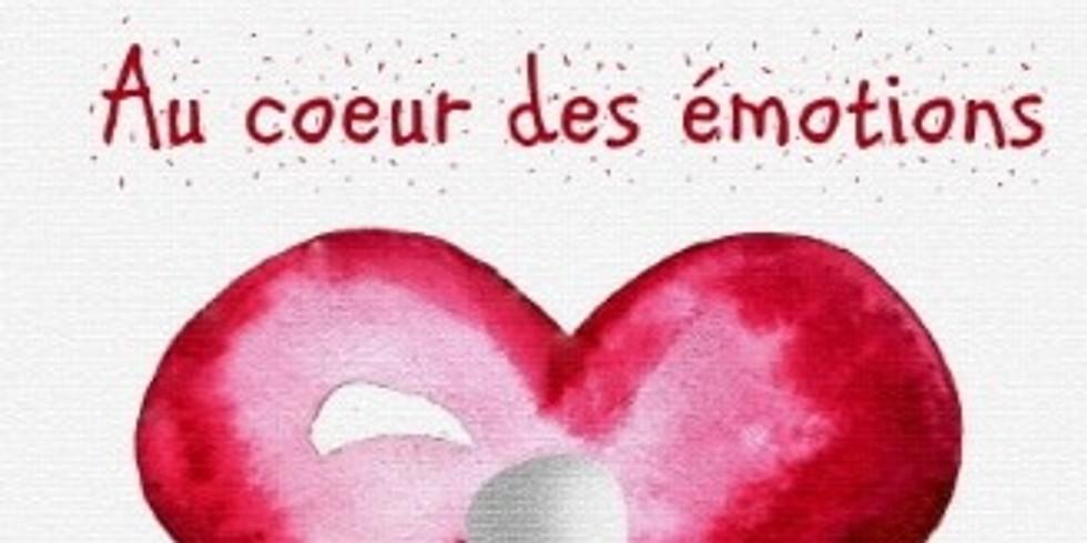 {ANNULÉ} Au coeur des émotions