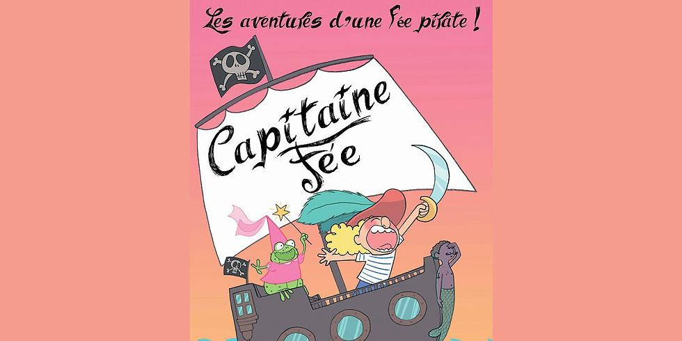 """{ANNULÉ} Spectacle """"Capitaine fée, les aventures d'une fée pirate"""""""