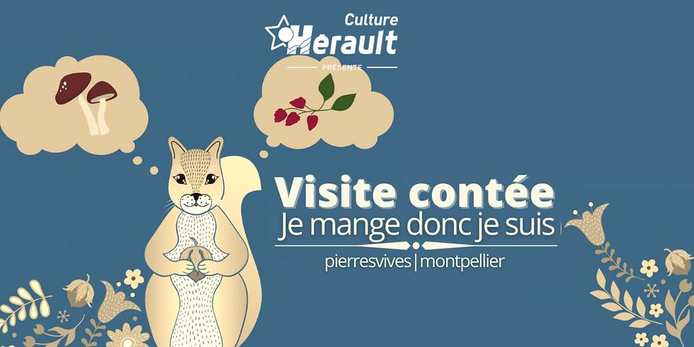 VISITE CONTÉE - JE MANGE DONC JE SUIS