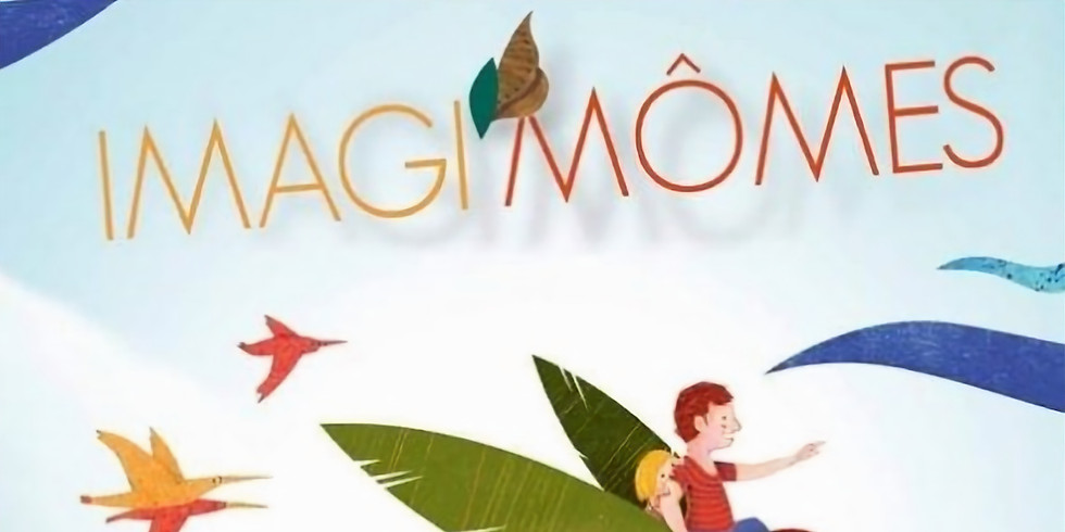 Festival Imagi'mômes