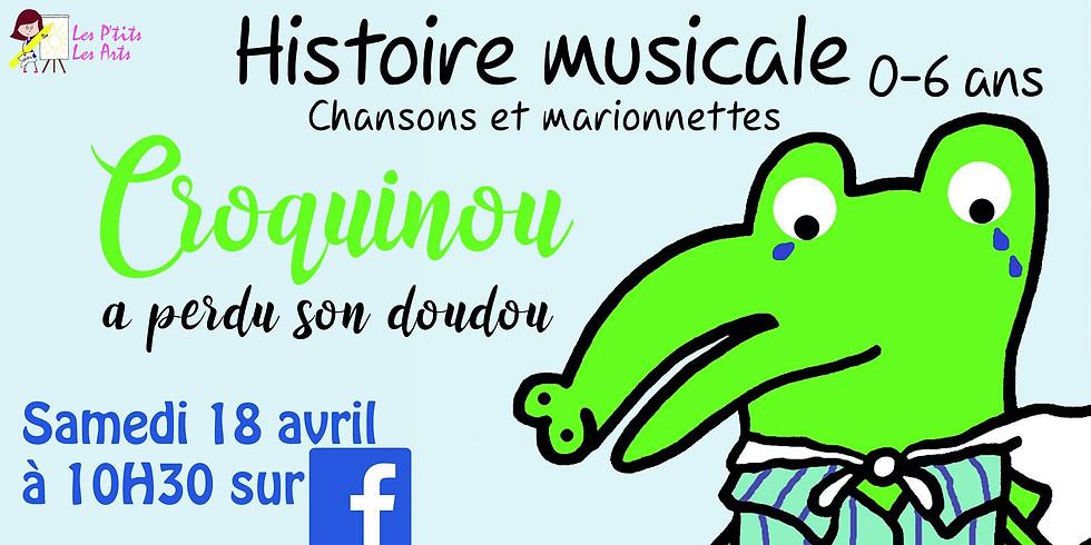"""Histoire musicale : """"Croquinou a perdu son doudou"""""""