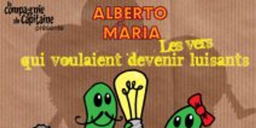 Alberto et Maria, les vers qui voulaient devenir luisants