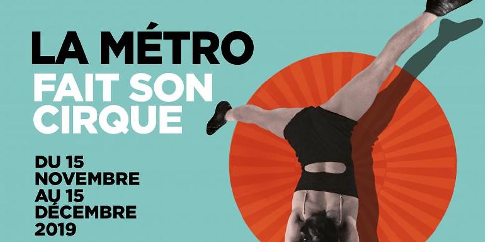 La Métro fait son cirque 2019