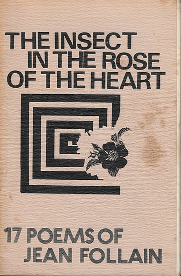 The Insect in the Rose of the Heart