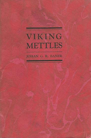 Viking Mettles