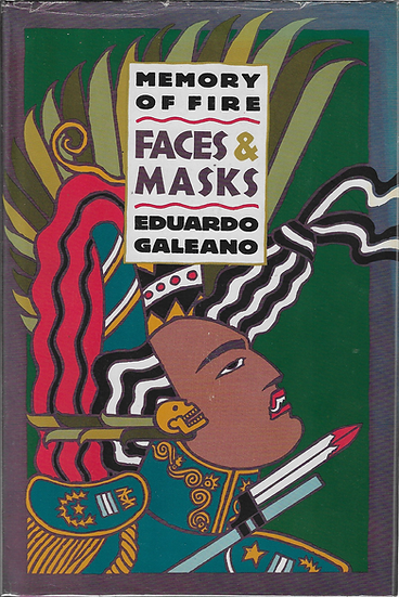 Memory of Fire: Faces & Masks