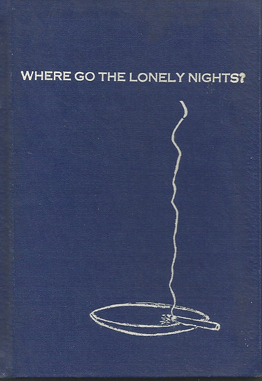 Where Go the Lonely Nights?