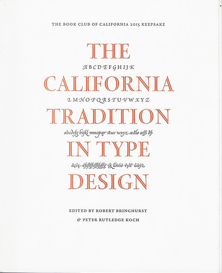 The California Tradition in Type Design