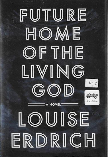 Future Home the Living God
