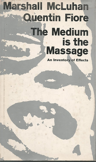 The Medium is the Massage