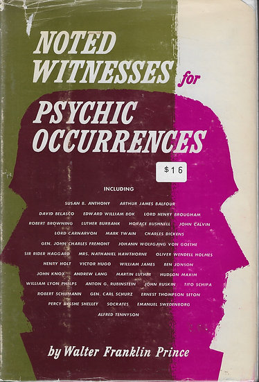 Noted Witnesses for Psychic Occurrences