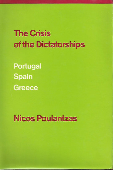 The Crisis of the Dictatorships