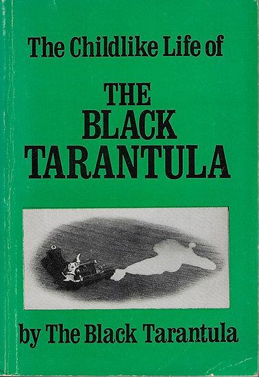 The Childlike Life of the Black Tarantula