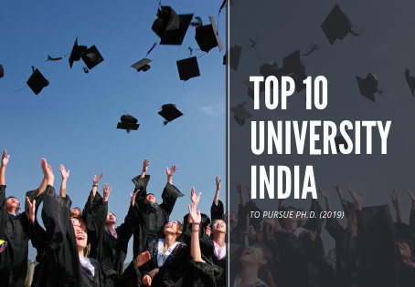 Top 10 University to pursue a Ph.D. in India (2019)