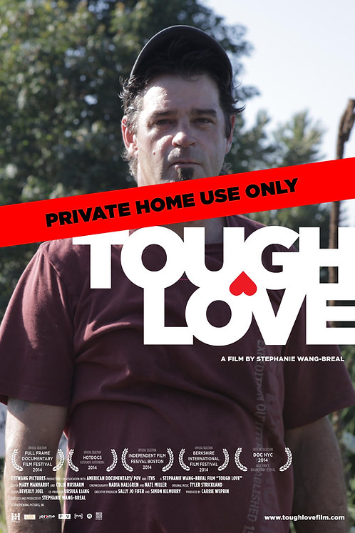 Tough Love DVD (FOR PRIVATE USE ONLY)