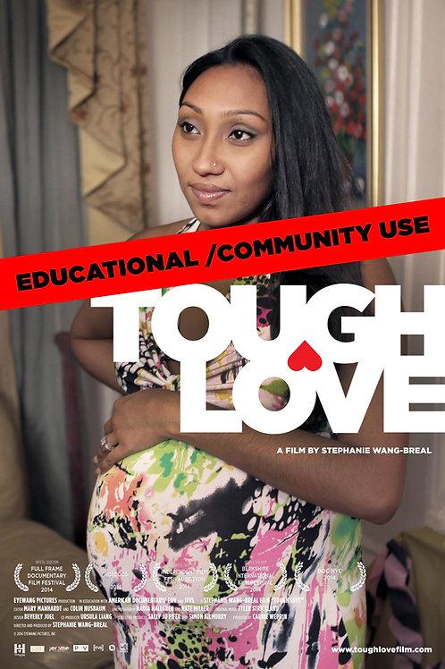 Tough Love Educational Screener