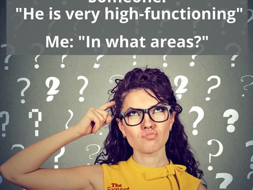 """""""High-Functioning"""" Autism: Why It Means Nothing"""