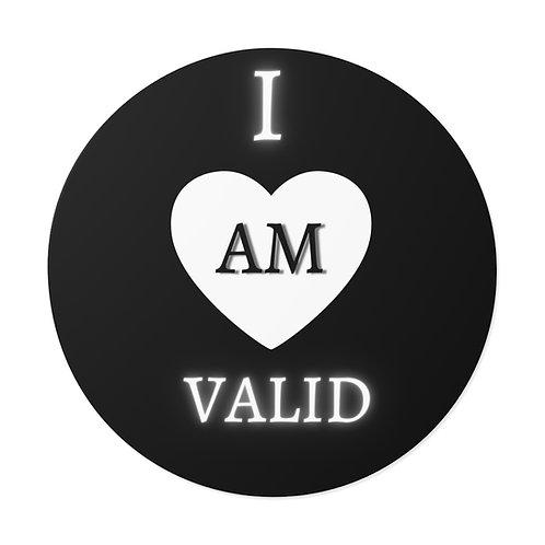 I Am Valid Waterproof Sticker