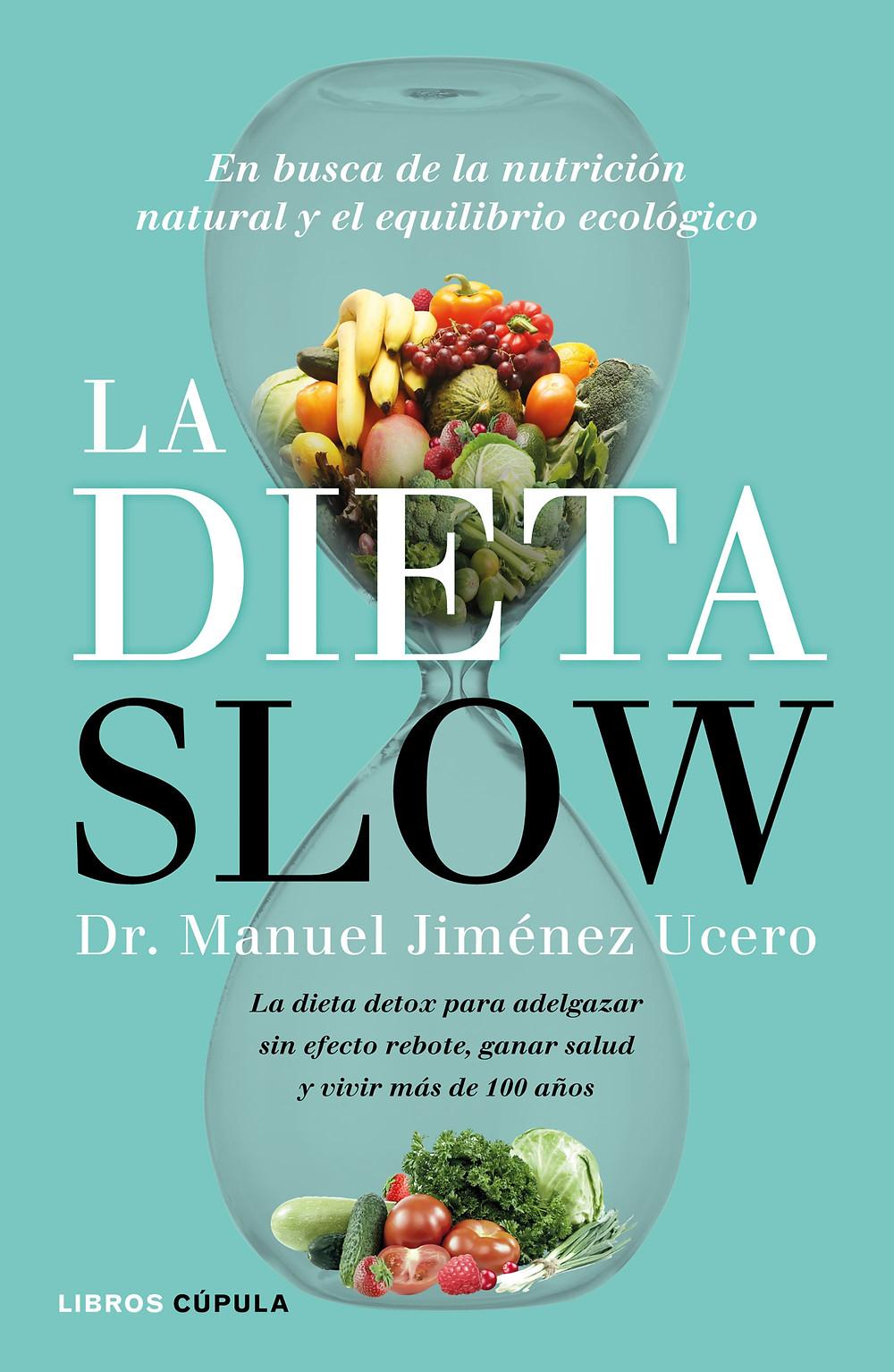 Portada de La Dieta Slow, Libros Cúpula