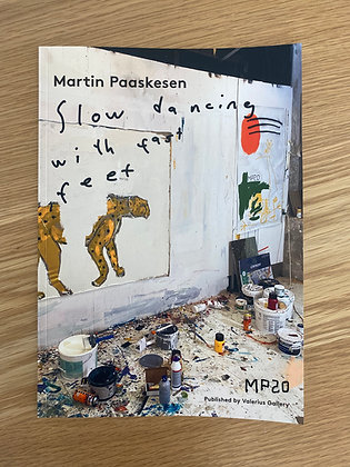 Catalogue. Martin Paaskesen, Slow Dancing With Fast Feet