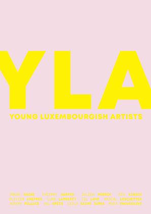 Catalog: YLA - Young Luxembourgish Artists