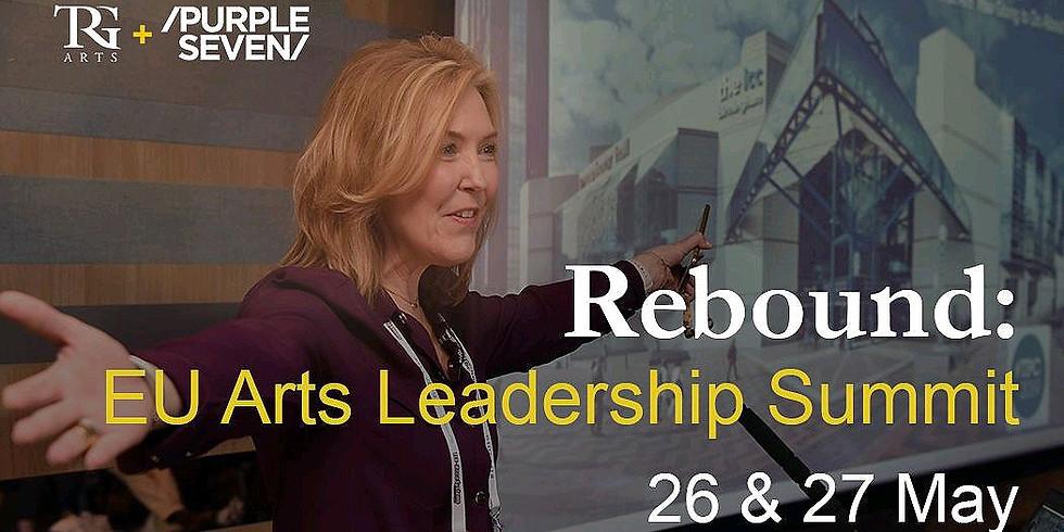 Rebound: EU Arts Leadership Summit