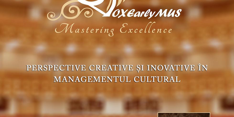 Perspective creative și inovative în managementul cultural
