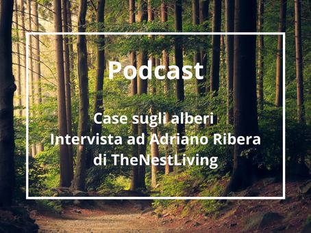 Case sugli Alberi – Intervista a Adriano Ribera di TheNestLiving