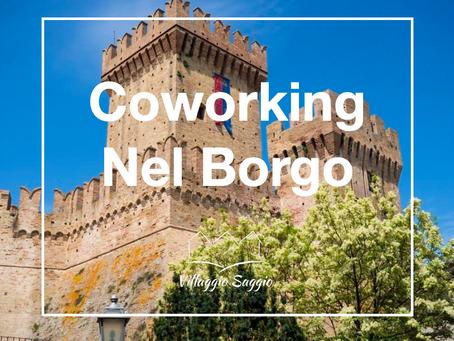 Ecco il coworking nel Borgo, nuovo modello di smartworking
