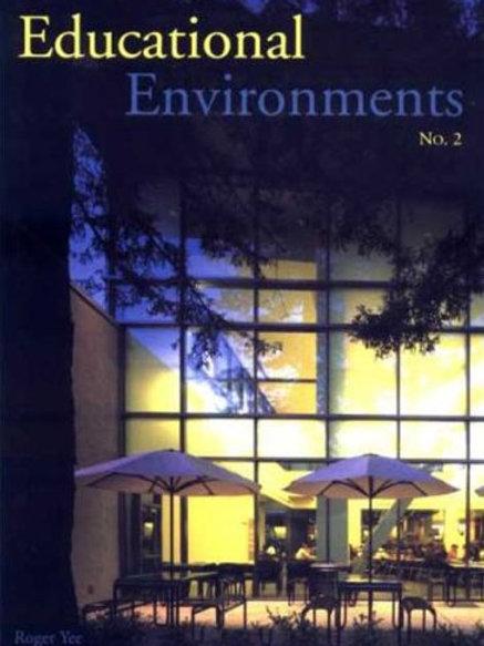 Educational Environments: No. 2/ Roger Yee