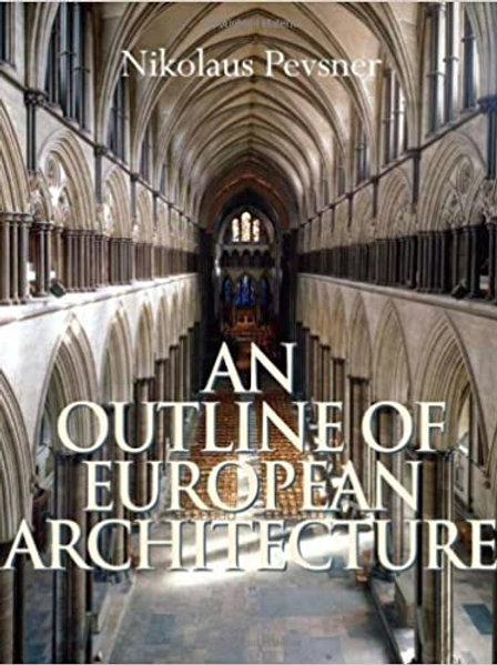 Outline of European Architecture/  Nikolaus Pevsner