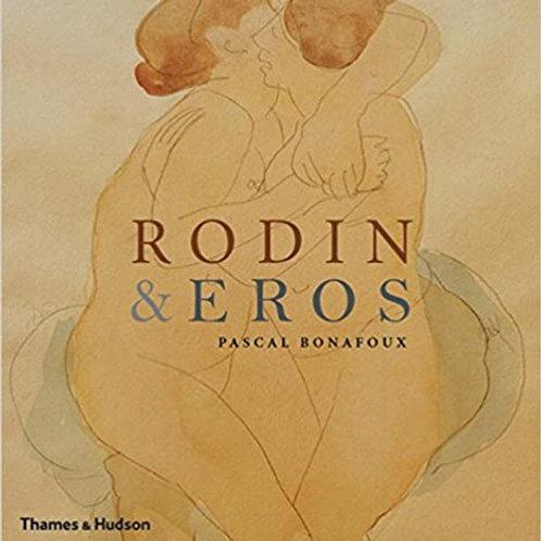 Rodin & Eros/ Pascal Bonafoux