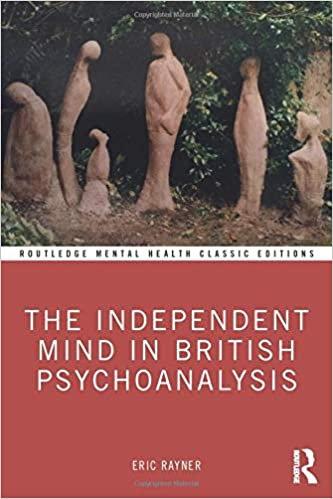 The Independent Mind in British Psychoanalysis/ Eric Rayner
