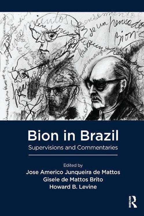Bion in brazil/ Wilfred R. Bion