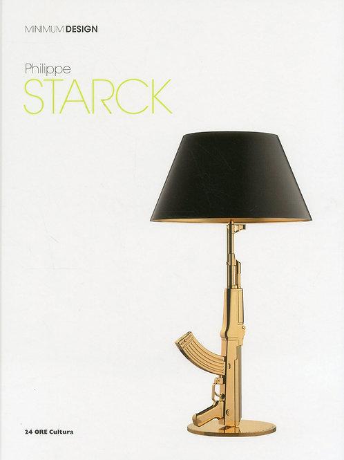 Philippe Starck: Minimum Design/ Christina Morozzi