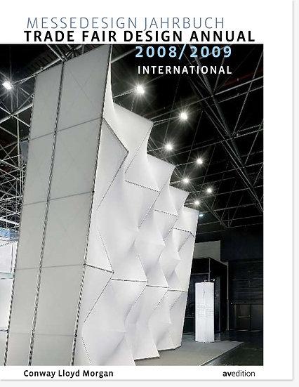 Trade Fair Design Annual 2008 / 2009/ Conway Lloyd