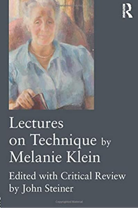 Lectures on Technique by /Melanie Klein