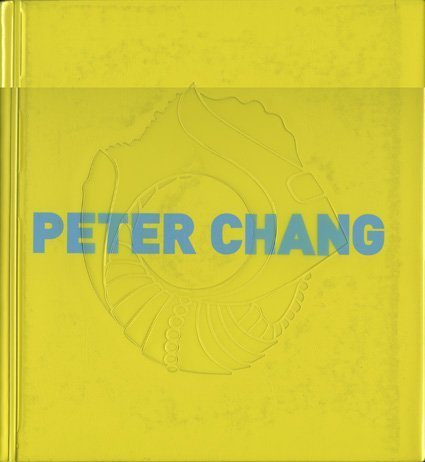 Peter Chang: It's Only Plastic…/ Cornelie Holzach