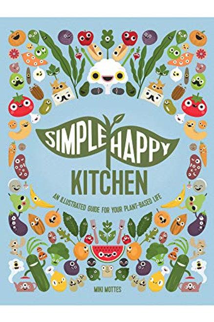 Simple Happy Kitchen/ Miki Mottes