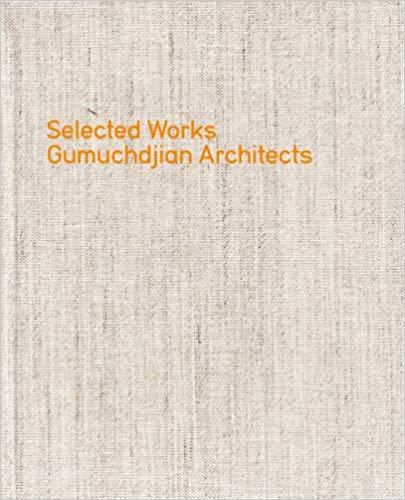 Gumuchdjian Architects: Selected Works/ Philip Gumuchdjian