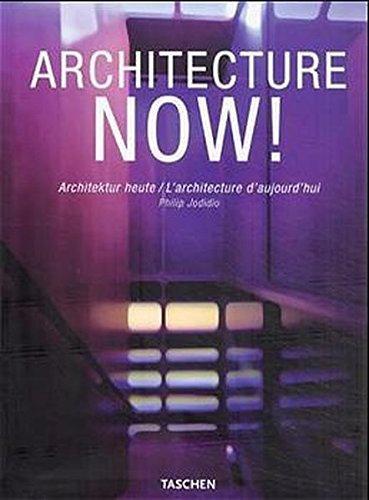 Architecture Now!/ Philip Jodidio