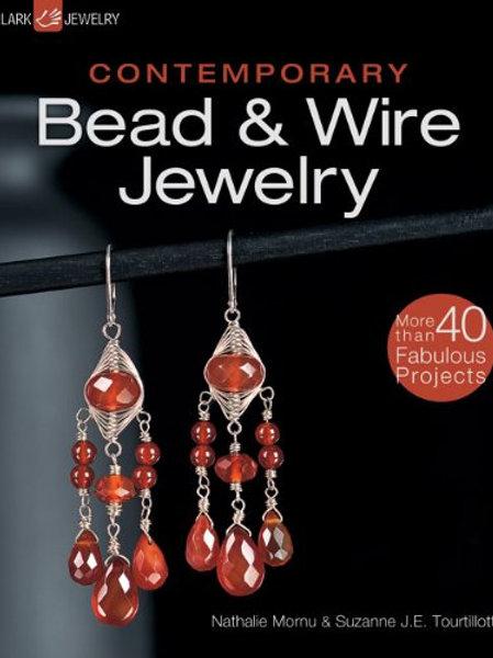 Contemporary Bead & Wire Jewelry/ Suzanne J. E. Tourtillott