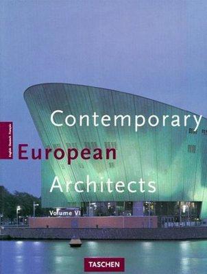 Contemporary European architects. Vol. 6/ Philip Jodidio