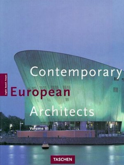 Contemporary European architects. Vol. 6/ Philip Jodidio
