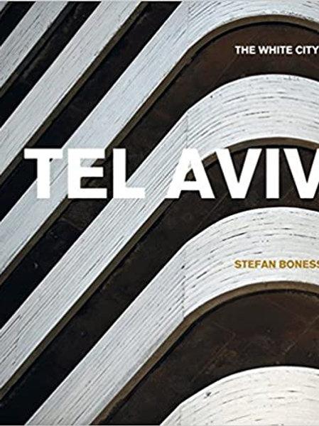 Tel Aviv: The White City/ Jochen Visscher