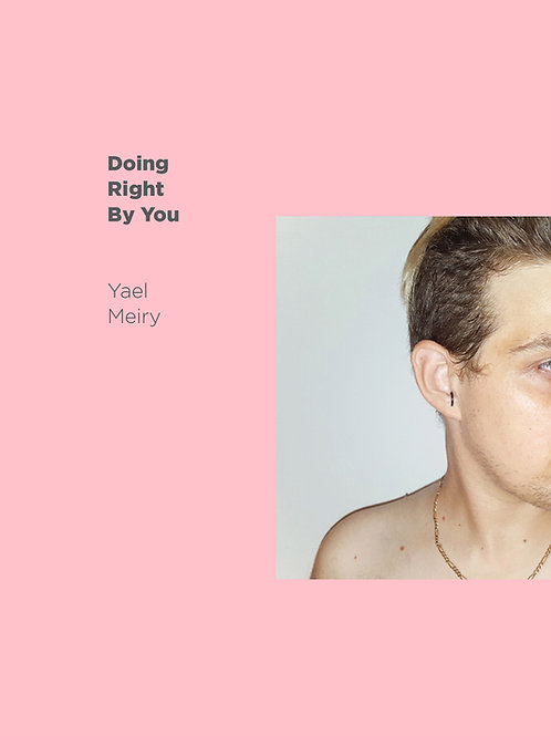 Doing right by you/ Yael Meiry