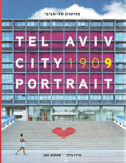 TEL AVIV CITY 1909 PORTRAIT/ עידו בירן