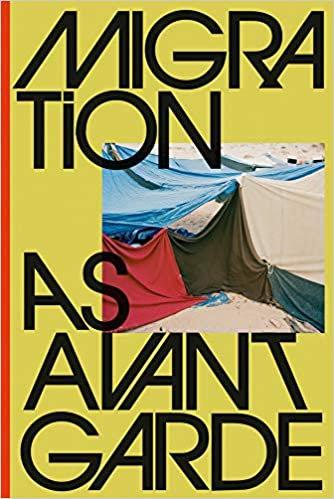 Migration as Avant-Garde Hardcover/ Michael Danner
