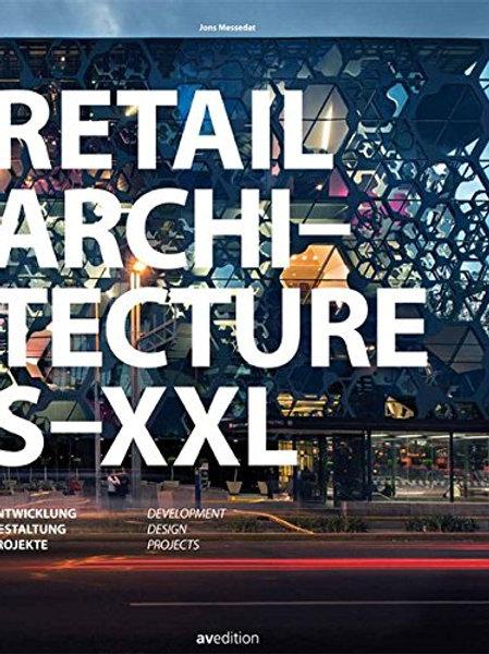 Retail Architecture S-XXL/ Jons Messedat
